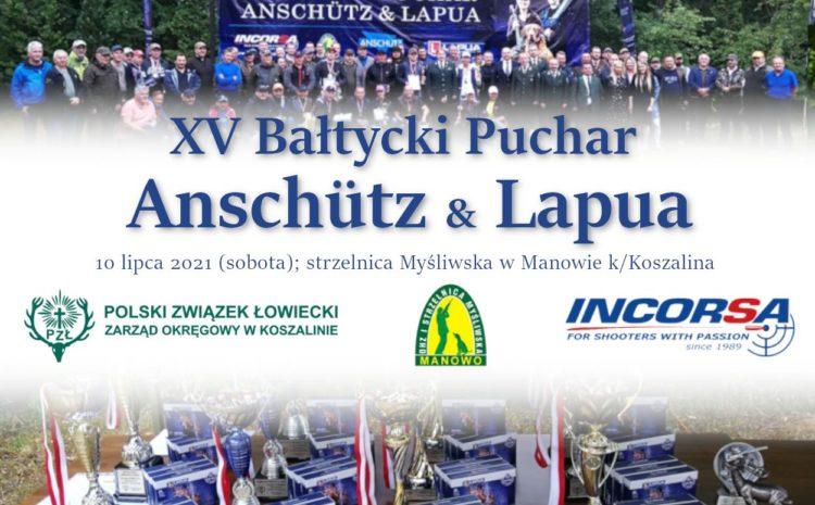 """Zaproszenie na Centralne Zawody Strzeleckie """"Bałtycki Puchar ANSCHUTZ &LAPUA"""" 10.07.2021"""