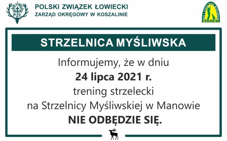 Odwołany trening strzelecki w dniu 24.07.2021