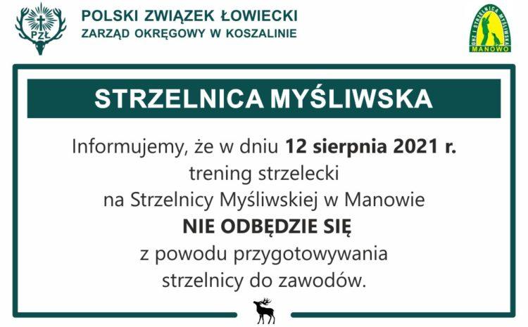 Odwołany trening strzelecki w dniu 12.08.2021