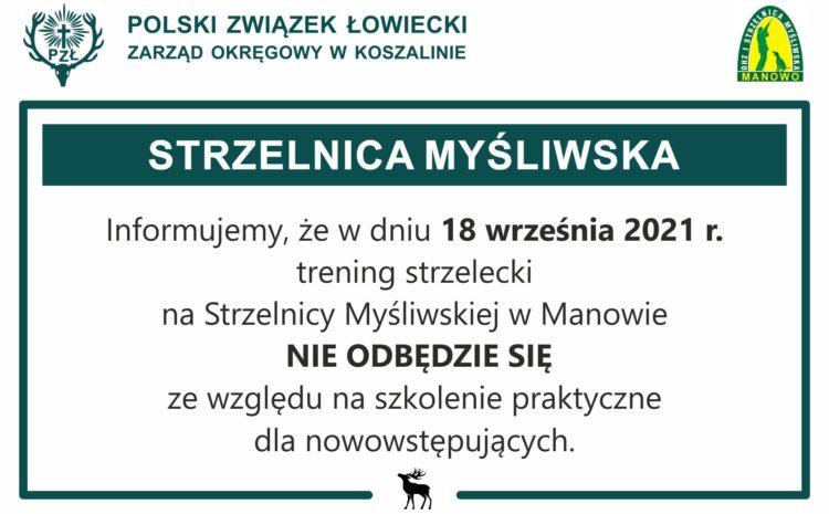 Odwołany trening strzelecki w dniu 18.09.2021