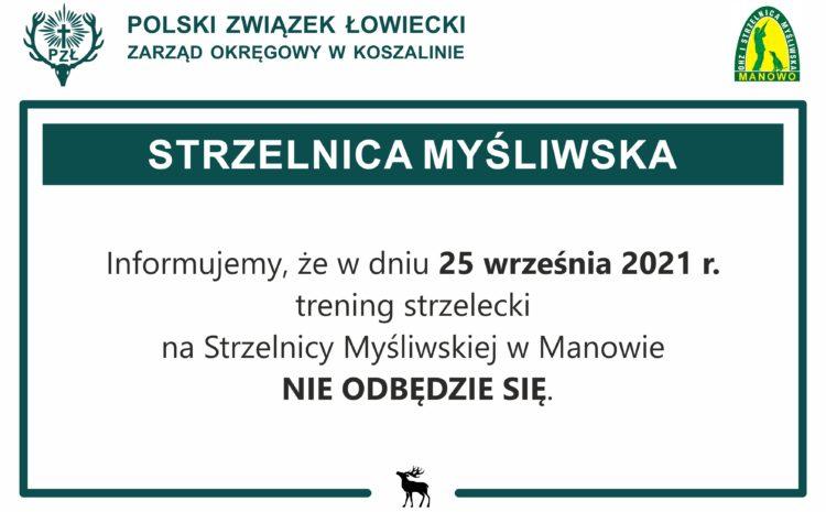 Odwołany trening strzelecki w dniu 25.09.2021